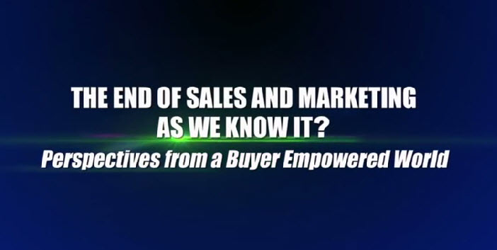 the end of sales and marketing as we know it