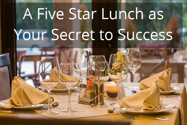 A-Five-Star-Lunch-as-Your-Secret-to-Success.jpg