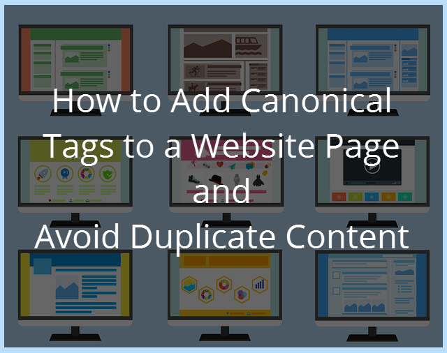 How-to-Add-Canonical-Tags-to-a-Website-Page-and-Avoid-Duplicate-Content.png