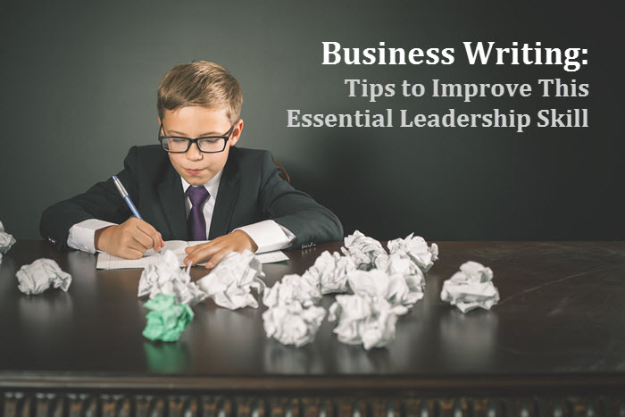 business-writing-tips-to-improve-this-essential-leadership-skill.jpg